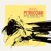 Michel Petrucciani - Both Worlds (Live at the North Sea Jazz Festival)
