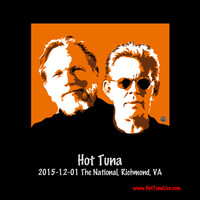 Hot Tuna - 2015-12-01 the National, Richmond, Va (Live)