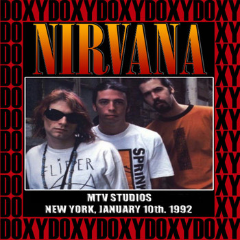 Nirvana - MTV Studios, New York, January 10th, 1992