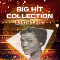 Eartha Kitt - Big Hit Collection