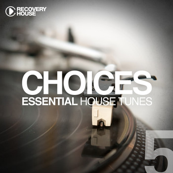 Various Artists - Choices - Essential House Tunes #5