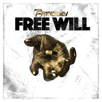 Freeway - Free Will