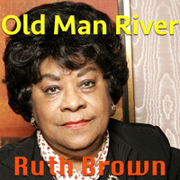 Ruth Brown - Old Man River