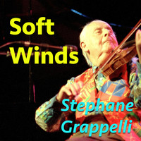 Stephane Grappelli - Soft Winds