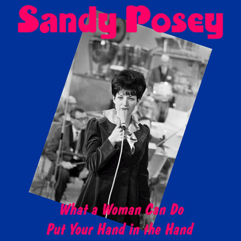 Sandy Posey - What a Woman in Love Won't Do