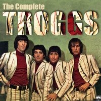 The Troggs - The Complete Troggs
