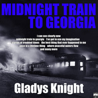 Gladys Knight - Midnight Train To Georgia