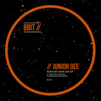 Junior Gee - Run for Your Life EP