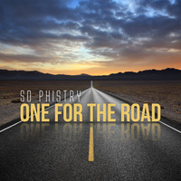 So Phistry - One for the Road