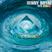 Benny Royal - Last Resort