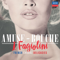 I Fagiolini / Robert Hollingworth - Amuse-Bouche