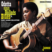 Odetta - Sings Ballads and Blues - Early Album Collection