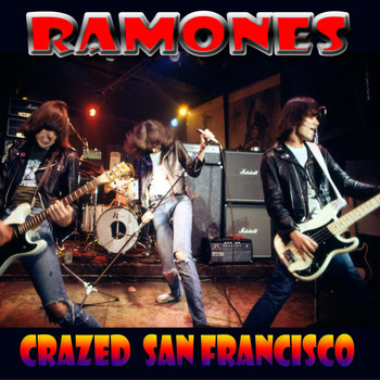 The Ramones - Crazed San Francisco (Live at The Civic Center, SF 1979)