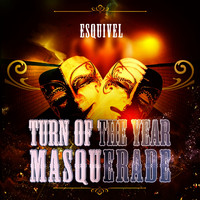 Esquivel - Turn Of The Year Masquerade