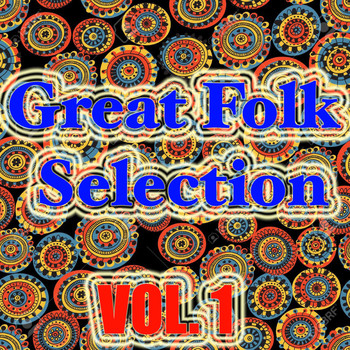 Various Artists - Great Folk Selection, Vol. 1