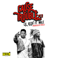 Wale - Cause Trouble Pt. 2 (feat. Wale)
