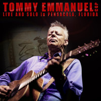 Tommy Emmanuel - Live and Solo in Pensacola, Florida