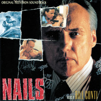 Bill Conti - Nails (Original Television Soundtrack)