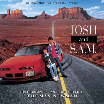 Thomas Newman - Josh And S.A.M. (Original Motion Picture Soundtrack)