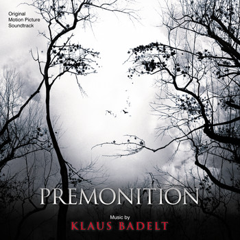 Klaus Badelt - Premonition (Original Motion Picture Soundtrack)