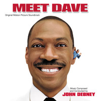 John Debney - Meet Dave (Original Motion Picture Soundtrack)