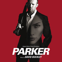 David Buckley - Parker (Original Motion Picture Soundtrack)