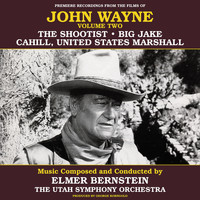Elmer Bernstein - John Wayne, Vol. Two