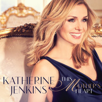 Katherine Jenkins - This Mother's Heart