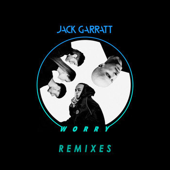 Jack Garratt - Worry (Remixes)