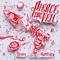 Pierce The Veil - Texas Is Forever (Explicit)