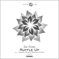 Da Funk - Ruffle Up
