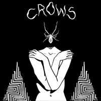 Crows - Unwelcome Light