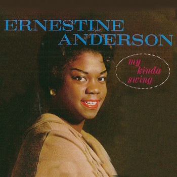 Ernestine Anderson - My Kinda Swing (Remastered)