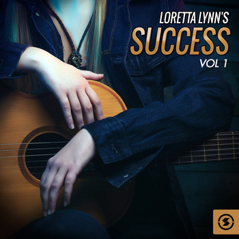 Loretta Lynn - Success, Vol. 1