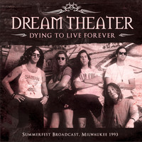 Dream Theater - Dying to Live Forever (Live)
