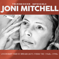 Joni Mitchell - Transmission Impossible (Live)
