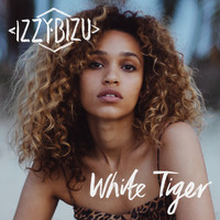Izzy Bizu - White Tiger (Remixes) (Explicit)
