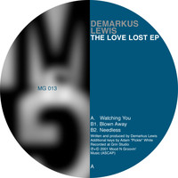 Demarkus Lewis - The Love Lost EP