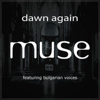 Muse - Dawn Again