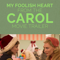 "Margaret Whiting - My Foolish Heart (From the ""Carol"" Movie Trailer)"