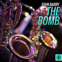 John Barry - The Bomb