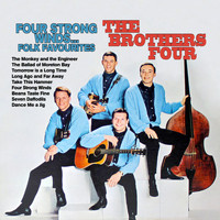 The Brothers Four - Four Strong Winds: The Brother Four Folk Favourites