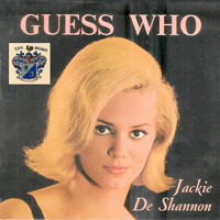 Jackie DeShannon - Guess Who