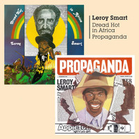 Leroy Smart - Dread Hot in Africa and Propaganda