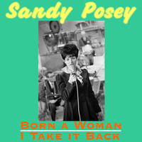Sandy Posey - Born a Woman