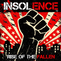 Insolence - Rise of the Fallen