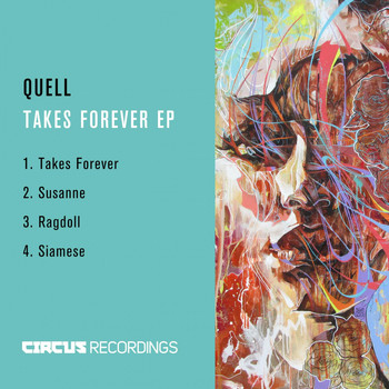 Quell - Takes Forever EP