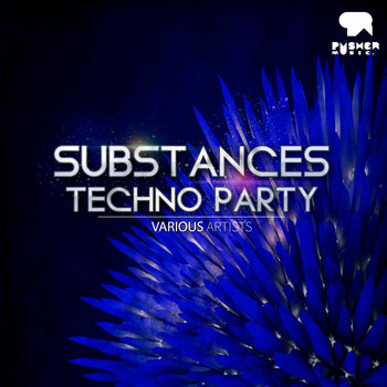 Various Artists - Substances Techno Party