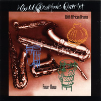 World Saxophone Quartet - Four Now