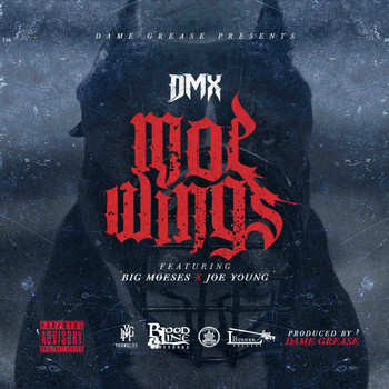 DMX - Moe Wings (feat. Big Moeses & Joe Young) - Single